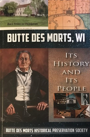 Butte des Morts WI Its History and Its People